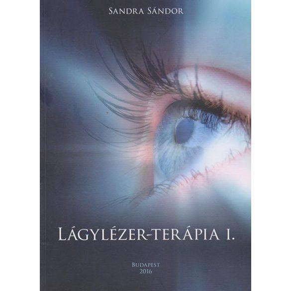 Dr.Sandra Sándor - Lágylézer terápia I-II